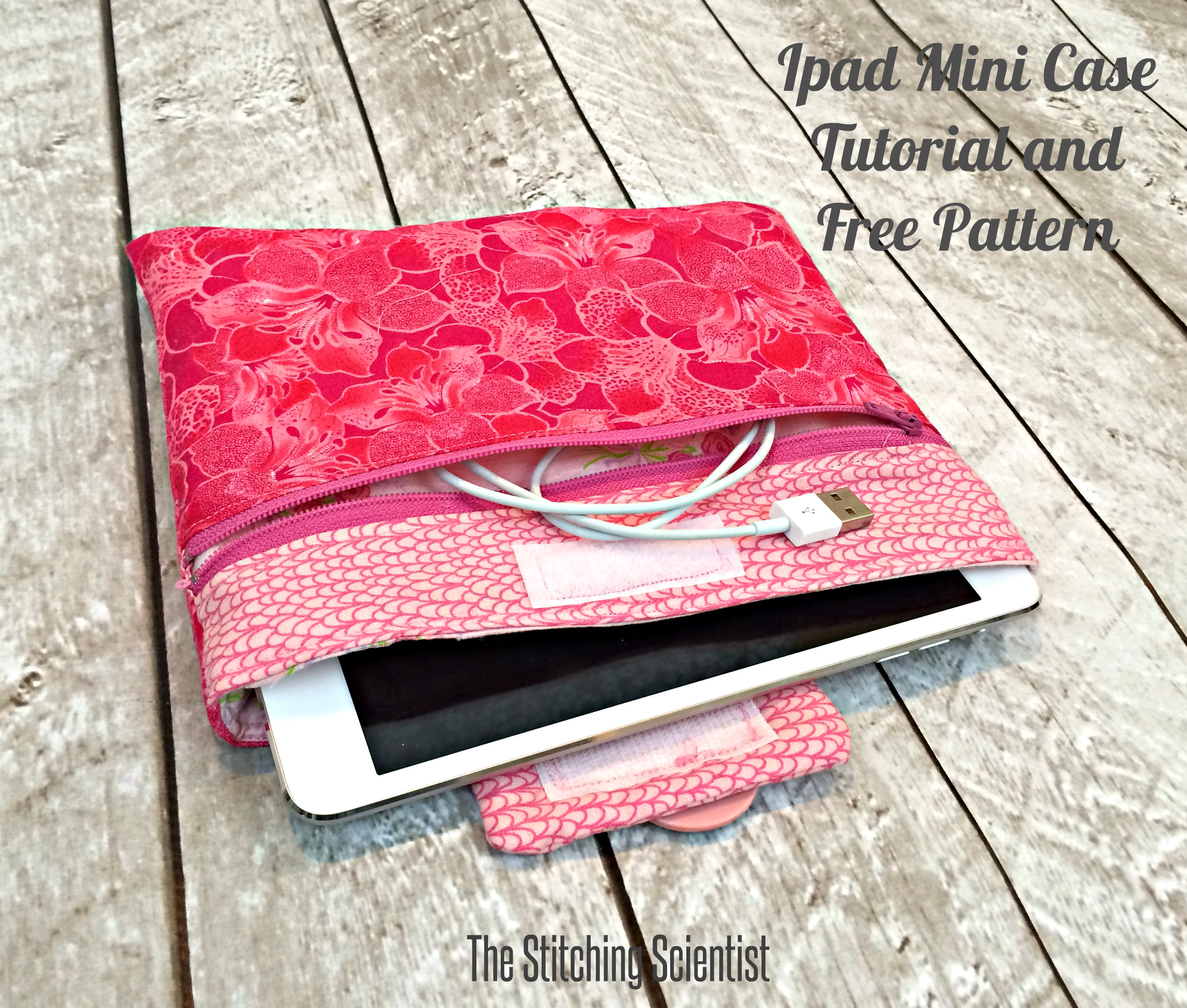 Ipad Mini Case Tutorial With Free Pattern The Stitching