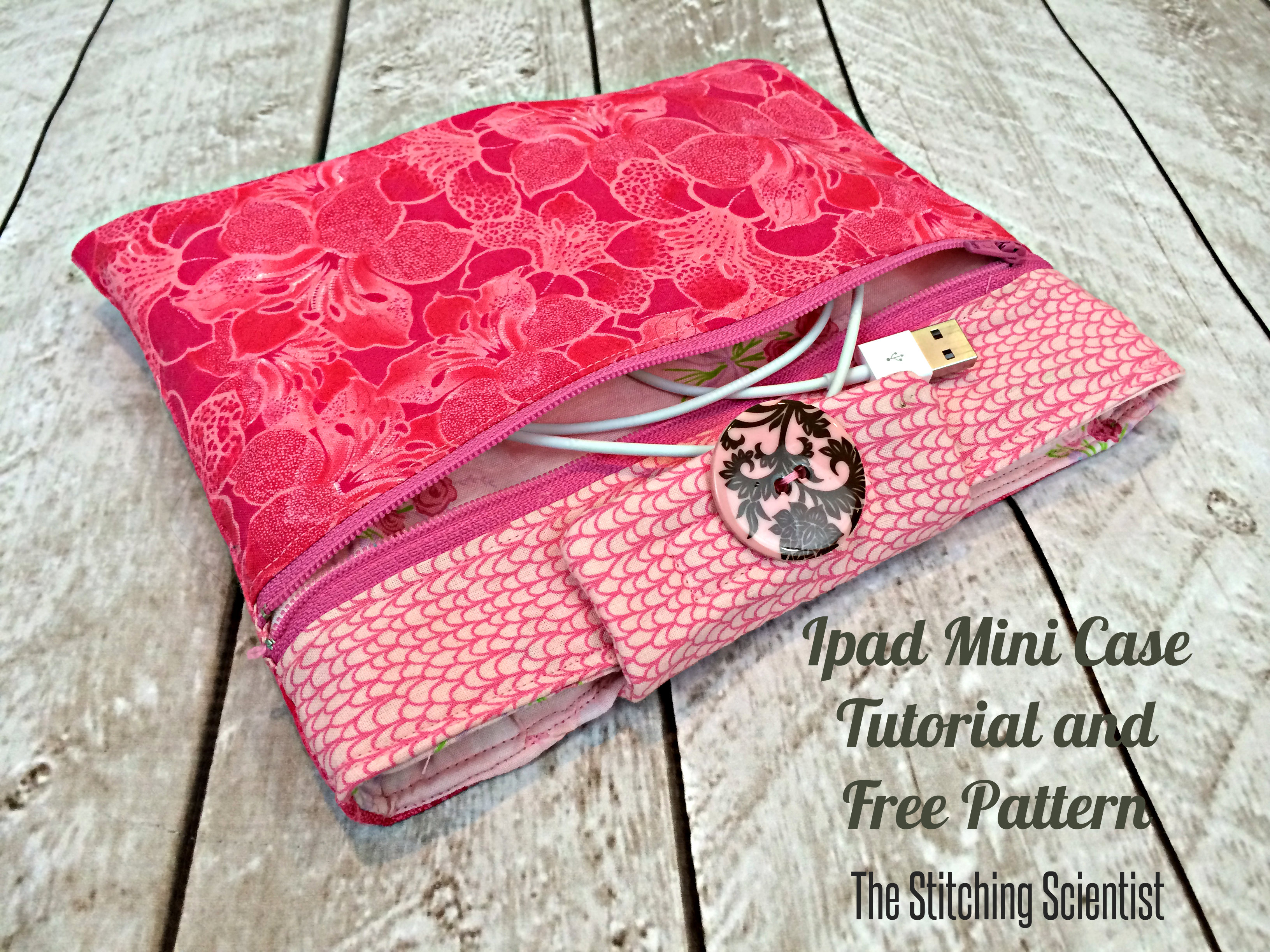 Ipad mini case tutorial with free pattern the stitching scientist for the ipad mini case you need baditri Image collections