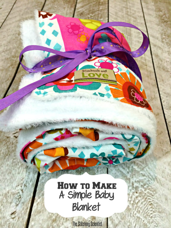 How To Sew A Simple Baby Blanket The Stitching Scientist